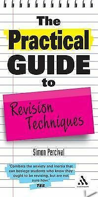 The Practical Guide to Revision Techniques (Practical Guides), Acceptable, Perci