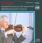 Hummel: Sonata Op. 50; Sonata Op. 5 No. 3; Nocturne Op. 99 (CD, Feb-2006, Amon Ra)