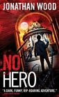 No Hero by Jonathan Wood (Paperback / softback, 2014)