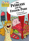 The Princess and the Frozen Peas by Hachette Children's Books (Paperback, 2013)