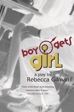 Boy Gets Girl: A Play by Gilman, Rebecca, Good Book