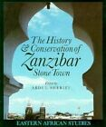 The History & Conservation of Zanzibar Stone Town by Abdul Sheriff (Paperback, 1995)