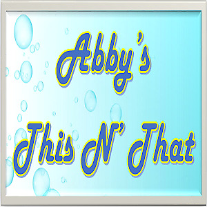 Abby's This N' That