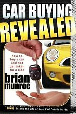 Car Buying Revealed: How to Buy a Car and Not Get Taken for a Ride-ExLibrary