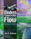 Modern Compressible Flow: With Historical Perspective (Int'l Ed) by John D. Anderson (Paperback, 2004)
