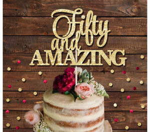Incredible 50 And Amazing Glitter Cake Topper 30Th 40Th 50Th Birthday Cake Personalised Birthday Cards Veneteletsinfo