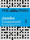 The Times Jumbo Crossword Book 3: 60 of the World's Biggest Puzzles from the Times 2 by Times2, The Times Mind Games (Paperback, 2008)