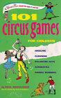 101 Circus Games for Children by Paul Rooyackers (Spiral bound, 2010)