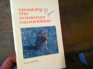 x-15-VINTAGE-TOM-GARNER-GROUNDY-THE-GOURMET-GROUNDHOG-JESSIE-NISSLEY