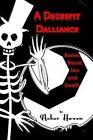 A Decrepit Dalliance: Bones, Blood, Sex, and Death by Asher Haven (Paperback / softback, 2014)