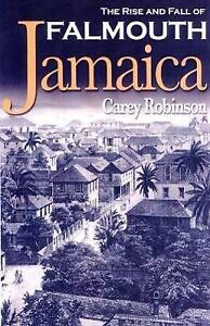 Rise-And-Fall-of-Falmouth-Jamaica-Paperback-by-Robinson-Carey-Brand-New-F