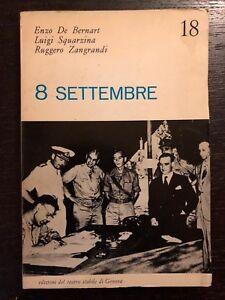 8-settembre-Enzo-De-Bernart-Luigi-Squarzina-Ruggero-Zangrandi