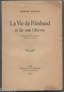 ARTHUR-RIMBAUD-sa-vie-et-son-oeuvre-par-Marcel-COULON-Mercure-de-France-1929