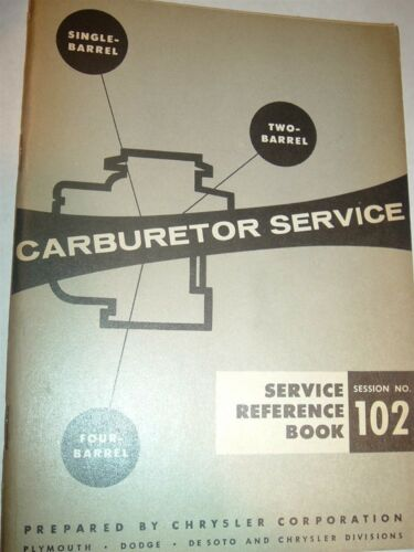 50/'s Mopar Carrburetor Service Booklet Plymouth dodge Chrysler