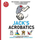 Jack's Acrobatics: A Fun Step-by-Step Guide to Acrobatic Exercises for the Whole Family by Rika Taeymans, Laura Van Bouchout (Hardback, 2014)