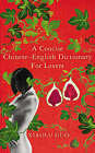 A Concise Chinese-English Dictionary for Lovers by Xiaolu Guo (Paperback, 2007)