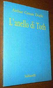 LIBRO Arthur Conan Doyle L'ANELLO DI TOTH (Solfanelli 1988) horror RARO!