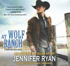 At Wolf Ranch by Jennifer Ryan (CD-Audio, 2015)