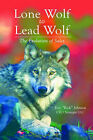Lone Wolf to Lead Wolf: The Evolution of Sales by Eric Johnson (Hardback, 2005)