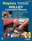Holley Carburettor Manual by J. H. Haynes, Mark Ryan (Paperback, 1995)