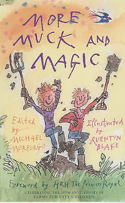 More Muck and Magic: Stories from the Countryside by Morpurgo, Michael, Good Boo