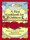 Dover Children's Activity Bks.: A First Cookbook for Children by Evelyne Johnson (1983, Paperback)