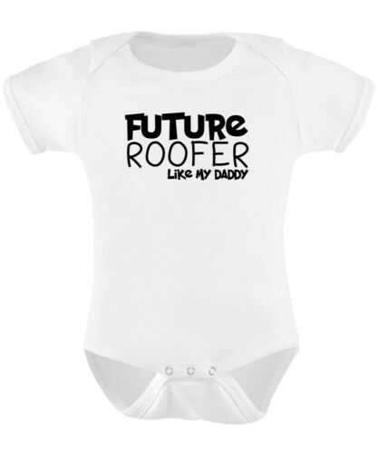 Future Roofer Like DADDY Baby Grow Funny Gift Novelty Humour Birthday Roofing