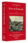 A Landscape History of Truro & Falmouth (1813-1919) - LH3-204: Three Historical Ordnance Survey Maps by Cassini Publishing Ltd (Sheet map, folded, 2011)