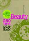 The Little Green Book of Beauty by Sarah Callard (Paperback, 2008)