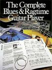 The Complete Blues and Ragtime Guitar Player by Russ Shipton (Paperback, 1988)