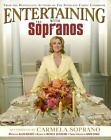 Entertaining with the Sopranos by David Chase, Michele Scicolone, Kathleen Renda and Allen Rucker (2006, Hardcover)