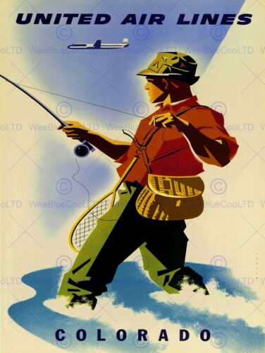 TRAVEL TOURISM SPORT FISHING ANGLING UNITED AIRLINE COLORADO USA POSTER 2514PY