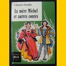 LA MÈRE MICHEL ET AUTRES CONTES Charles Deulin 1972
