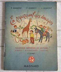 Details Sur Livre Scolaire Ancien Ecole Methode De Lecture En Regardant Les Images Ref Nº50