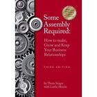 Some Assembly Required 3rd Edition by Thom Singer (Paperback / softback, 2011)