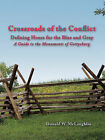 Crossroads of the Conflict: Defining Hours for the Blue and Gray: A Guide to the Monuments of Gettysburg by Donald W McLaughlin (Paperback / softback, 2008)