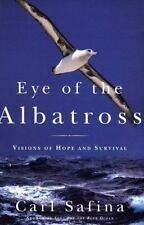 Eye of the Albatross: Visions of Hope and Survival, Safina Carl, Good Book