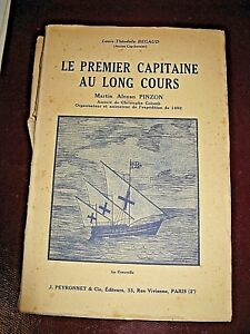 Begaud Le Premier Capitaine Au Long Cours M.a. Pinzon 1944 Illustré Colomb 1492 1gtpaokg-08013149-415456907