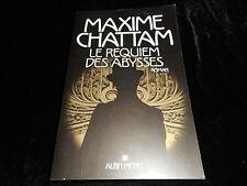 Maxime Chattam : Le requiem des abysses Editions GF Albin Michel