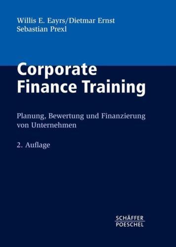 1 von 1 - Corporate Finance Training von Dietmar Ernst, Willis E. Eayrs und Sebastian Prex