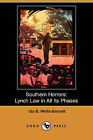 Southern Horrors: Lynch Law in All Its Phases (Dodo Press) by Ida B Wells-Barnett (Paperback / softback, 2009)