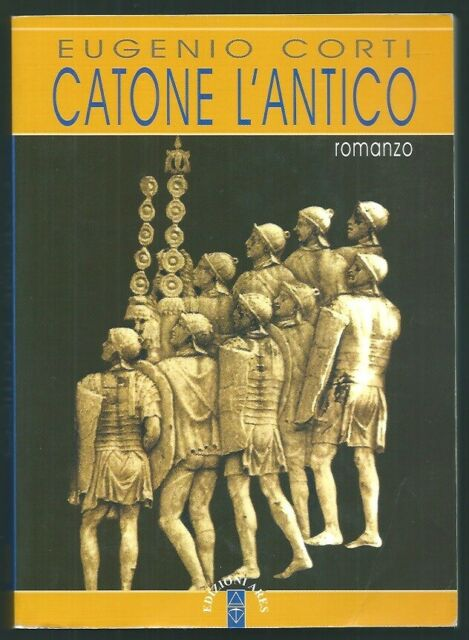 CATONE L'ANTICO EUGENIO CORTI ARES 9788881553235