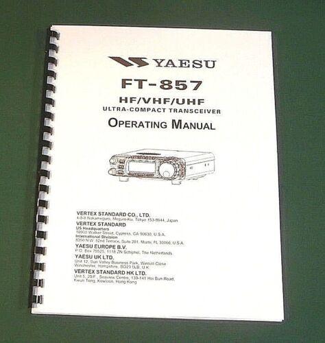 Premium Card Stock Covers /& 28 LB Paper! Yaesu FT-857 Operating Manual