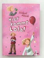 Hier kommt Lola Band 1 Jugendbuch Buch gebunden Isabel Abedi Loewe ab 9 Jahren