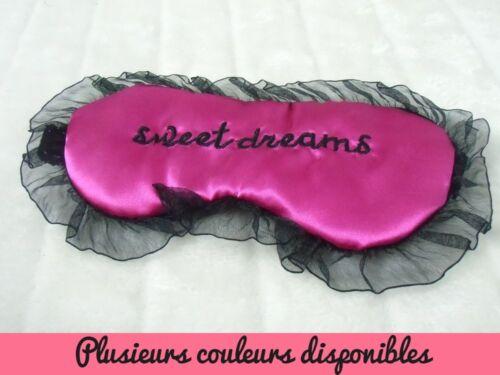 Masque de sommeil nuit repos voyage satiné tulle Sweet Dreams rêves couleurs