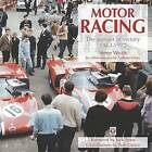 Motor Racing: The Pursuit of Victory 1963 to 1972 by Steve Wyatt (Paperback, 2012)