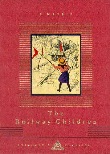 The Railway Children (Everyman's Library Children's Classics) by E Nesbit, NEW B