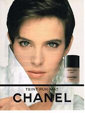 PUBLICITE ADVERTISING 104  1991  CHANEL cosmétiques TEINT PUR MAT