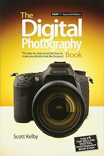 NEW - The Digital Photography Book: Part 1 (2nd Edition) by Kelby, Scott