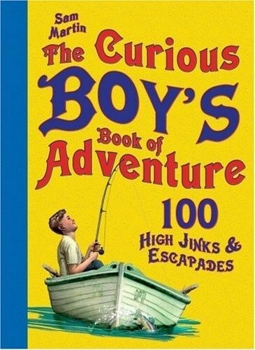 1 of 1 - The Curious Boy's Book of Adventure, 0747595127, New Book